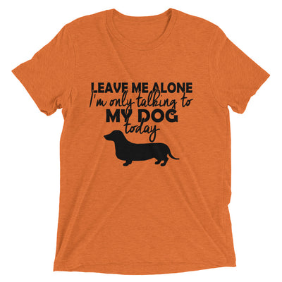 Leave me Alone Short sleeve t-shirt