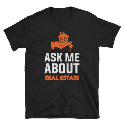''Ask me about Real Estate'' Short-Sleeve Unisex T-Shirt