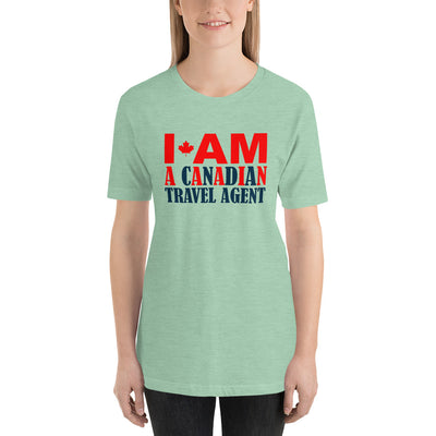 ''I am canadian travel agent'' Short-Sleeve Unisex T-Shirt