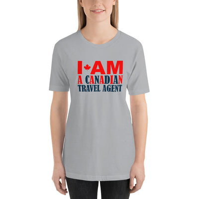 ''I AM A CANADIAN TRAVEL AGENT'' Short-Sleeve Unisex T-Shirt