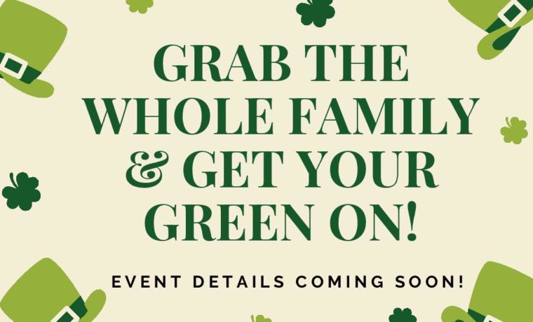 St. Patrick's Day Family Festival March 16th ( 12 pm - 4 pm)