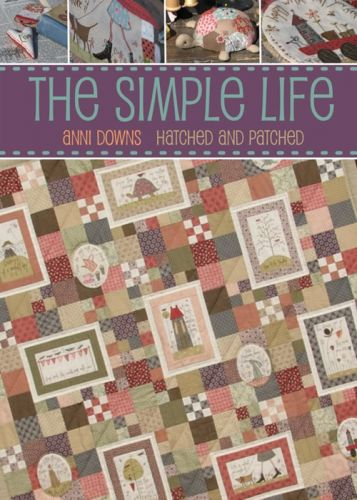 Hatched and Patched The Simple Life Book