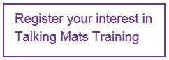 Register your interest in Talking Mats Training