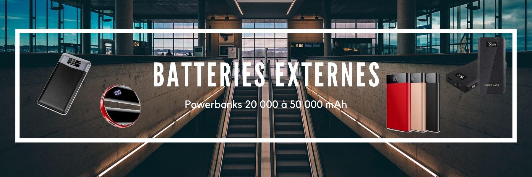Batteries externes