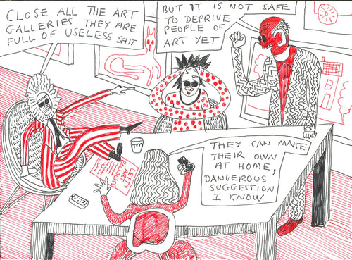 029, Grayson Perry CBE RA, Untitled (Close all the art galleries), Pen drawing 140x190mm