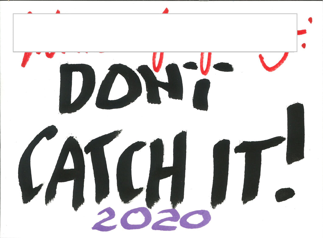 070, Gilbert & George RA, Untitled (Don't catch it - purple), Ink on paper (NB signed on front) 140x190mm