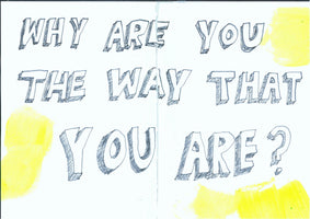270, Niki Hare, Why are you the way that you are?, Mixed media on notebook pages, sellotaped 148x206mm