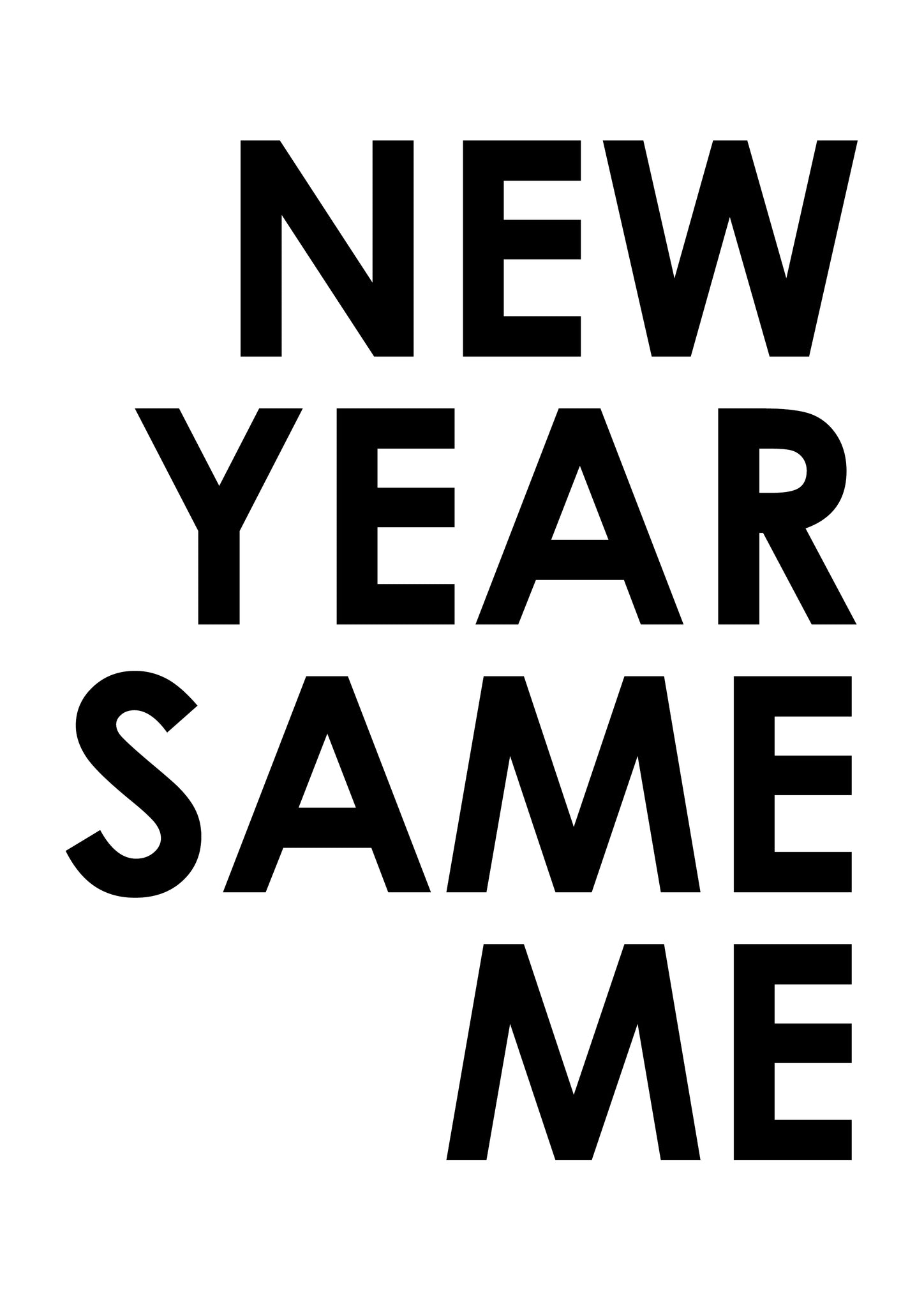 New Year Same Me Slogan Sweatshirt Funny Joke Anti New Year ...