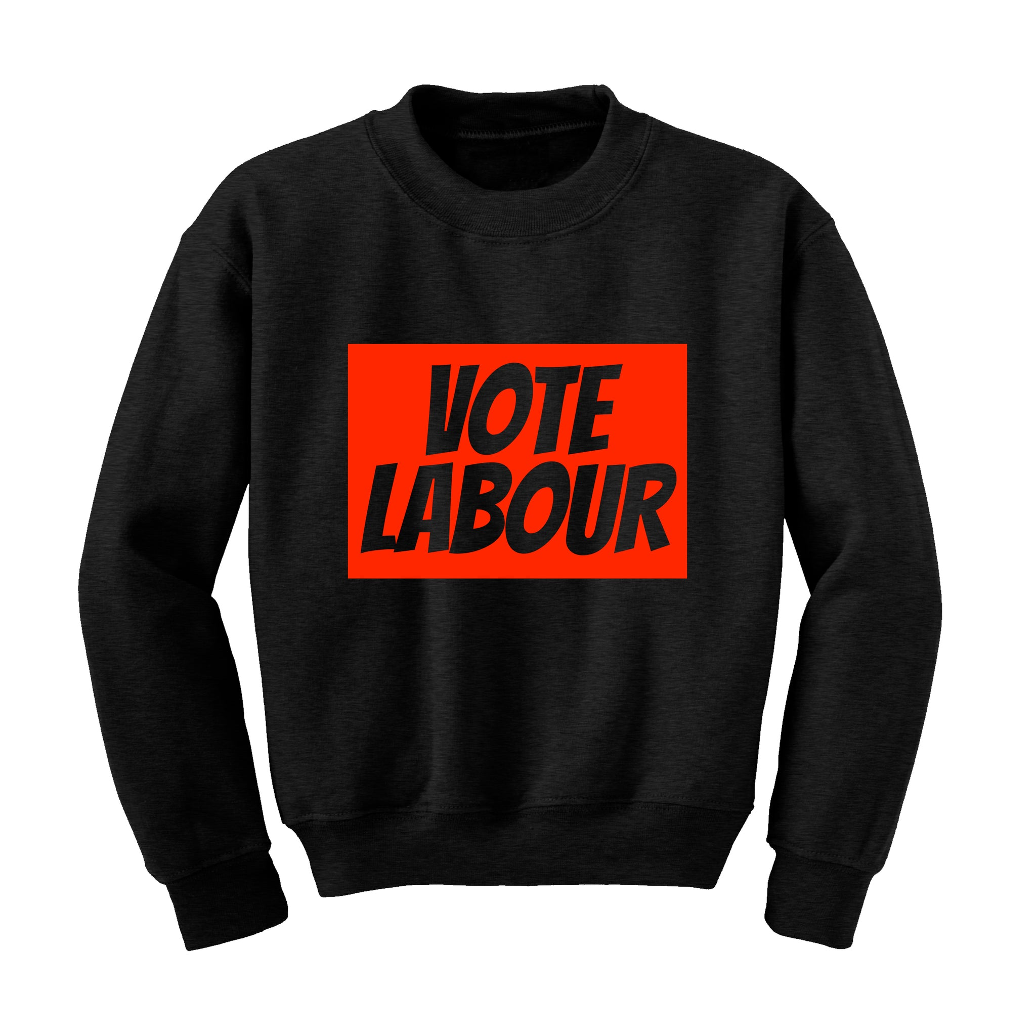 VOTE LABOUR Slogan Sweatshirt Labour Party Politics General Election Jeremy Corbyn