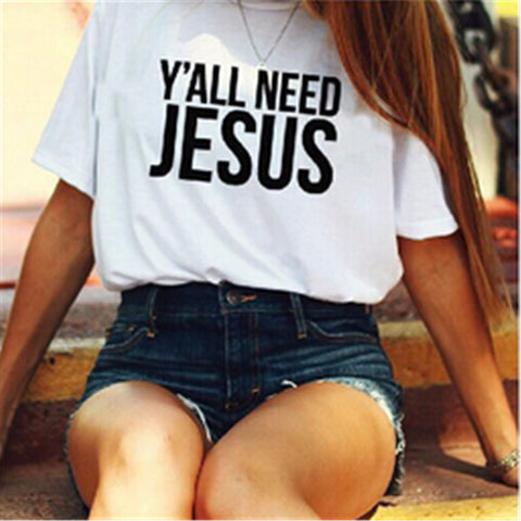 Women loose T Shirt Cotton Y'all need Jesus Letter Print t shirt summer Christian AMEN White Casual Tee T-Shirt Femme T-F10072
