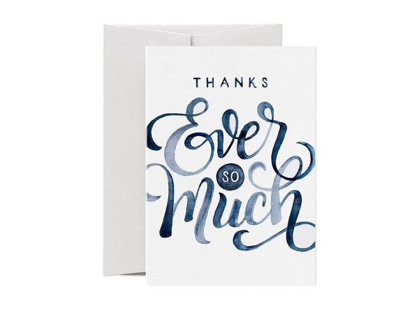 Thanks Ever So Much - Love Lettering