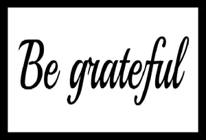 Be Grateful SayIt