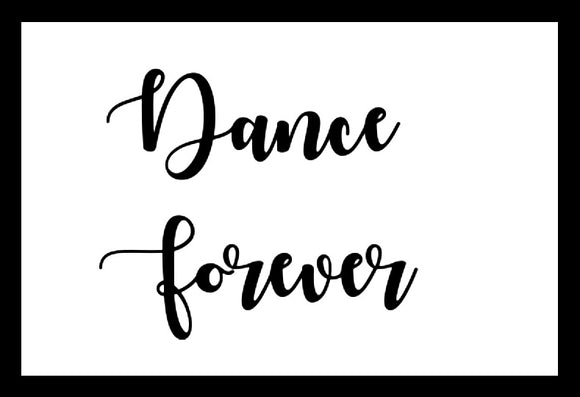 Dance Forever SayIt