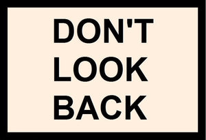 Don't Look Back Sayit