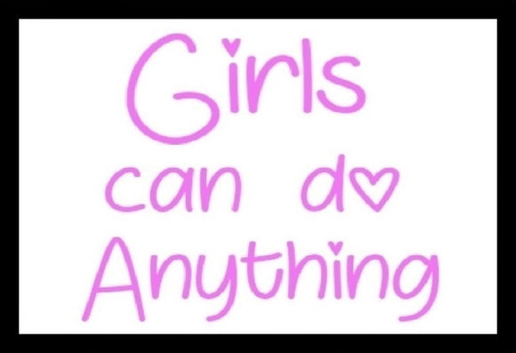 Girls Can Do Anything SayIt