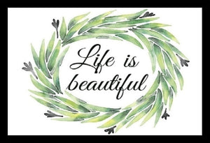 Life Is Beautiful SayIt
