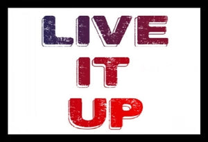 Live It Up SayIt