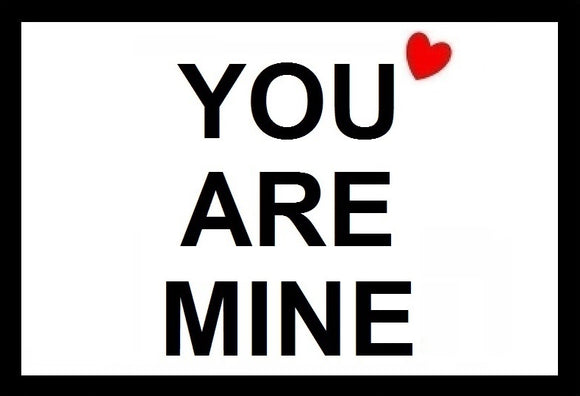 You are Mine SayIt