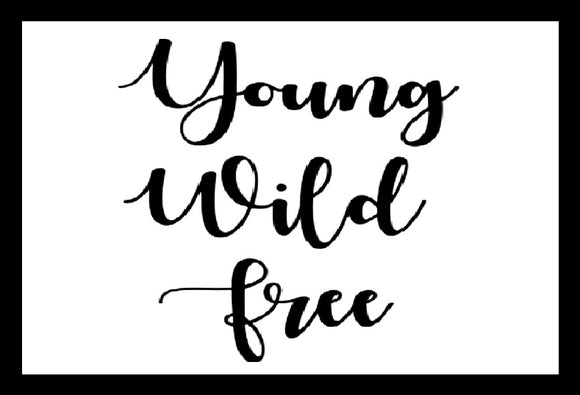 Young Wild Free SayIt