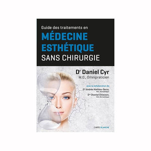 Guide to Aesthetic Medicine Treatments without Surgery (French Publication)