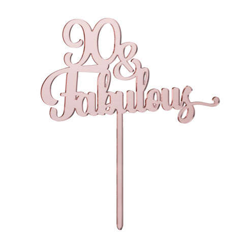 90 & Fabulous Cake Topper Mirror Rose Gold