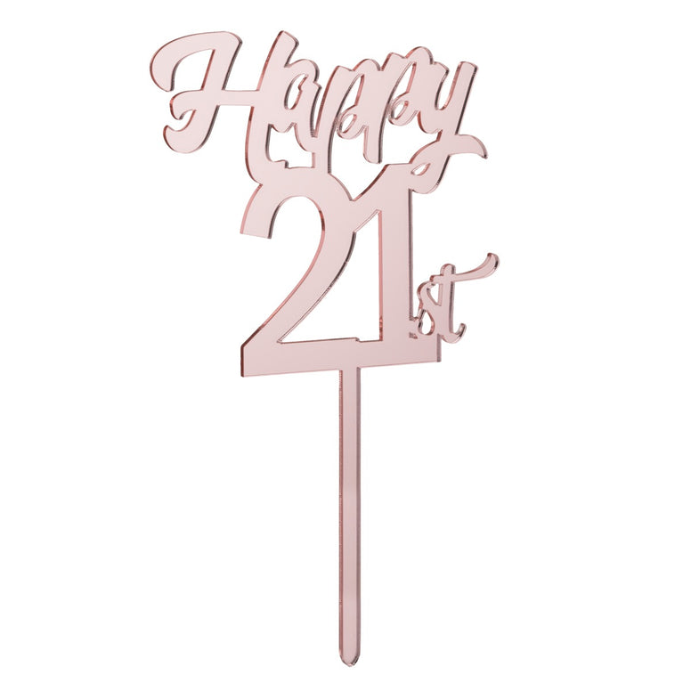 Happy 21st Cake Topper Mirror Rose Gold
