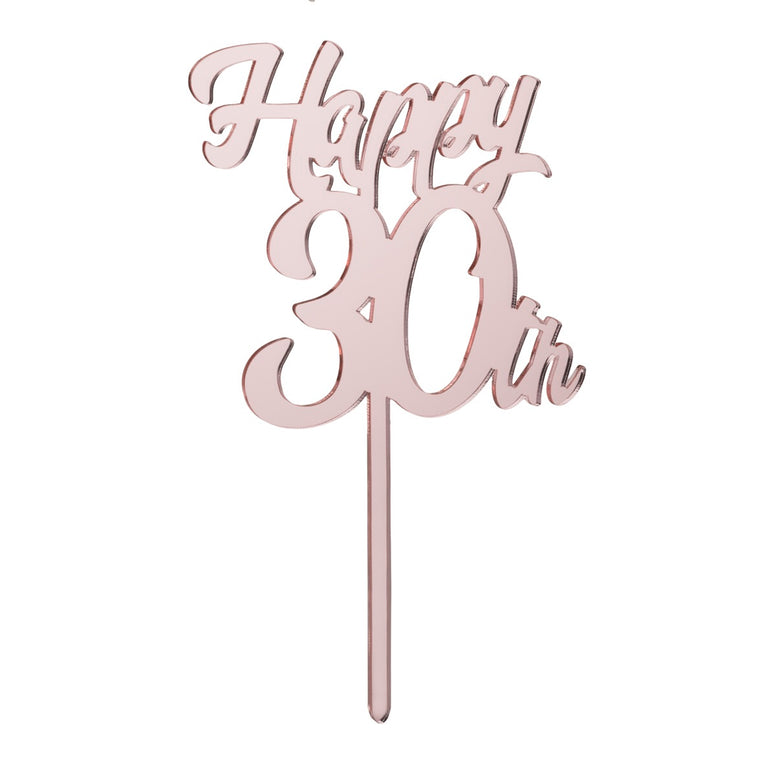 Happy 30th Cake Topper Mirror Rose Gold