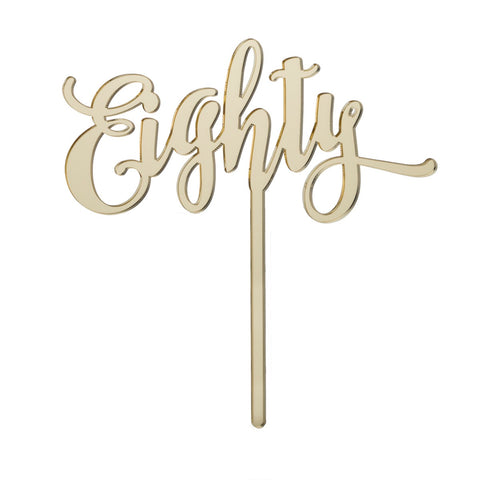 Eighty Acrylic Cake Topper Mirror Gold
