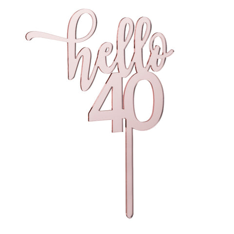 Hello 40 Cake Topper Mirror Rose Gold Acrylic