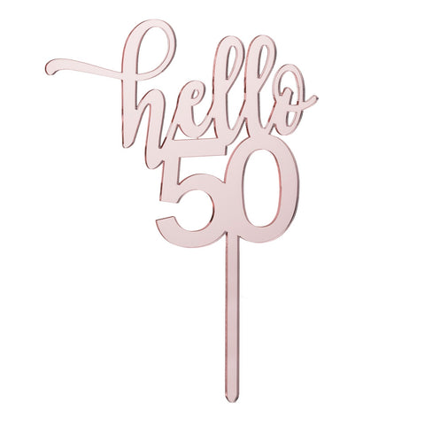 Hello 50 Cake Topper Mirror Rose Gold