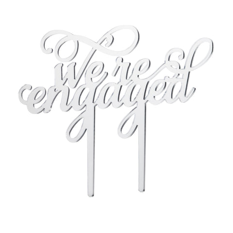 We're Engaged Acrylic Cake Topper