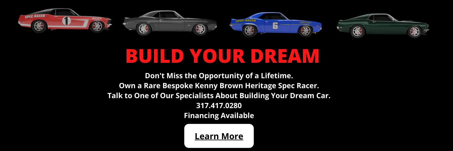 Build Your Dream with Kenny Brown Custom Cars