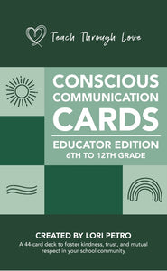 PRE-ORDER Conscious Communication Cards for Educators (includes instant download)