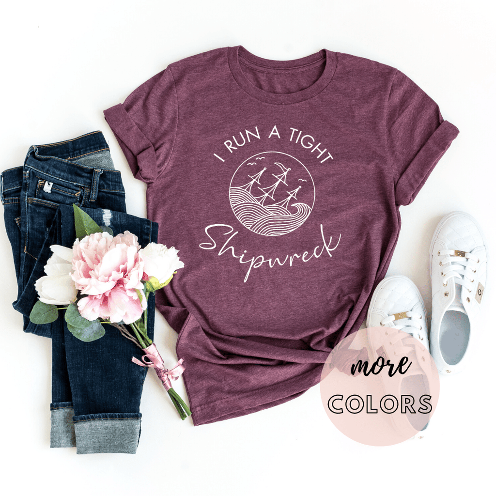 I Run a Tight Shipwreck, Funny Mom Shirt , Boy Mom Life Shirts , Mom of Twins Boys, Mother's Day - Funkyappareltees