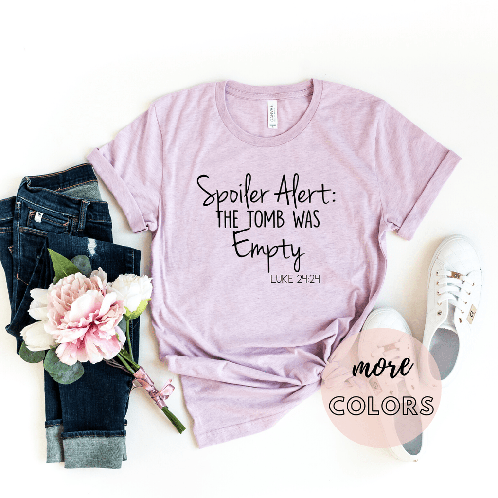 Spoiler Alert The Tomb Was Empty Christian Shirt, Easter Shirt, Christianity T shirts Clothing, Jesus T Shirts, Religious Shirts for Women - Funkyappareltees