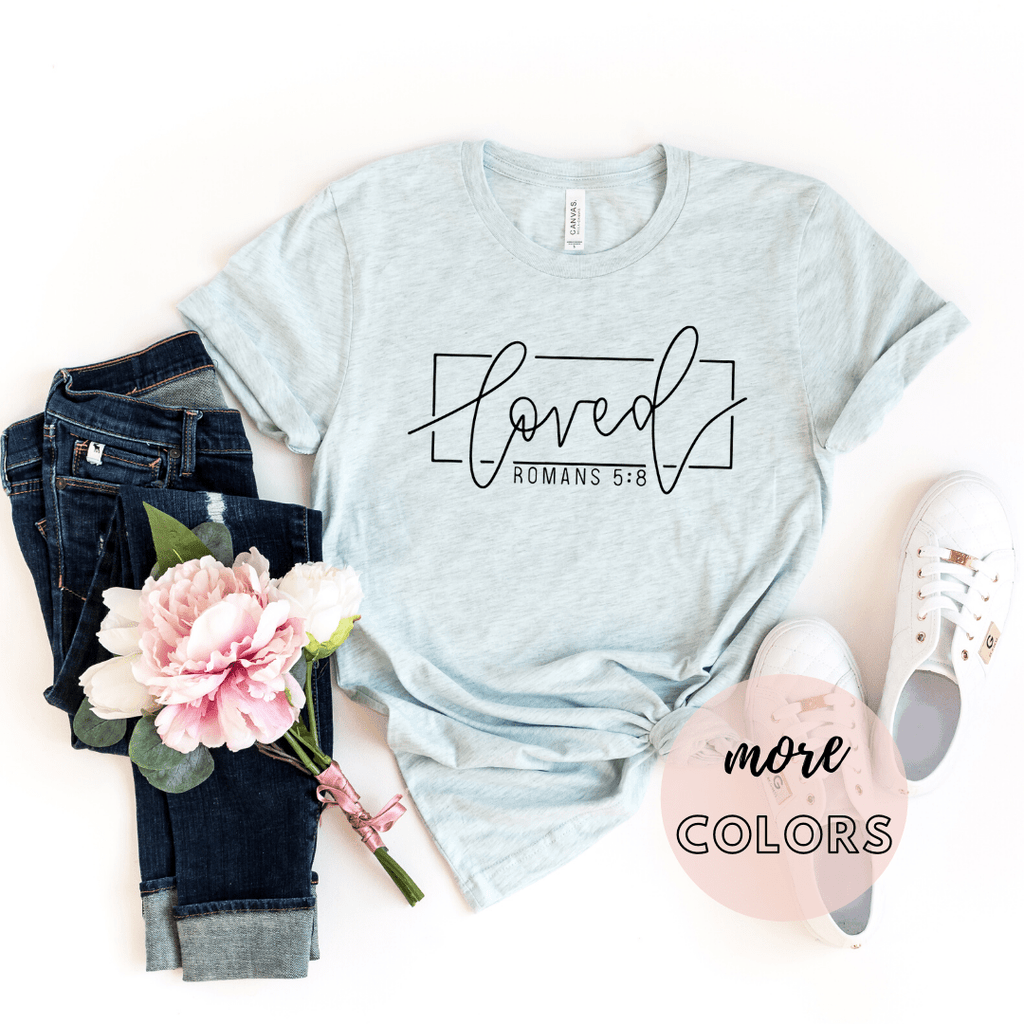 Loved Shirt, Christianity T shirts Clothing, Christian Shirt,  Jesus T Shirts, Religious Shirts for Women, Christian T Shirts Women, Faith Shirts - Funkyappareltees