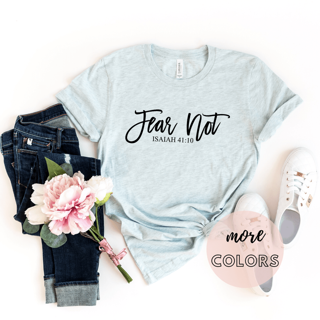 Fear Not Christian Shirt, Christianity T shirts Clothing, Jesus T Shirts, Religious Shirts for Women - Funkyappareltees