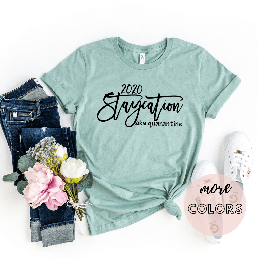 2020 Staycation AKA Quarantine, Social Distancing Shirt, Quarantine Shirt, Introvert Shirt, Funny T-Shirt - Funkyappareltees