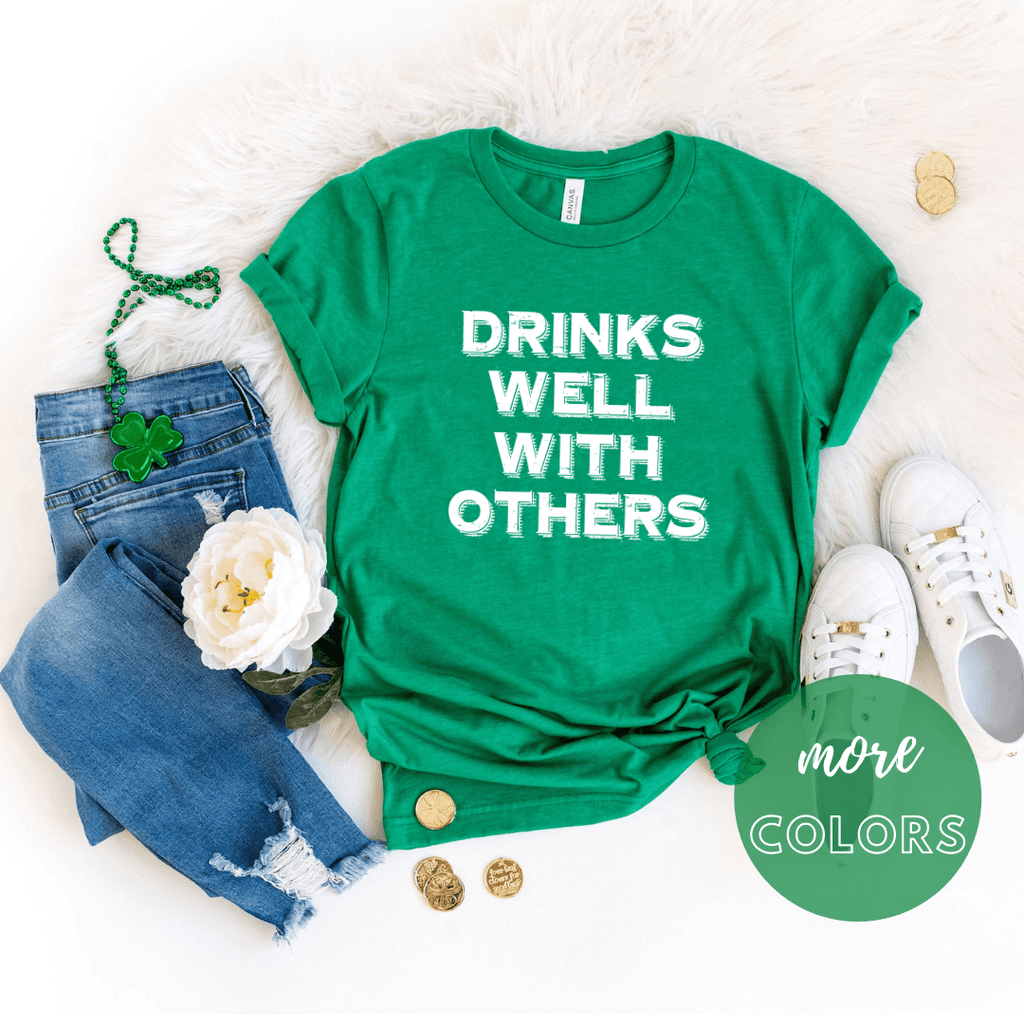 St patrick day shirt, Drinks well with others, irish st patricks day shirt, shamrock shirt, Irish T Shirt. St Patricks Day Shirt Women - Funkyappareltees