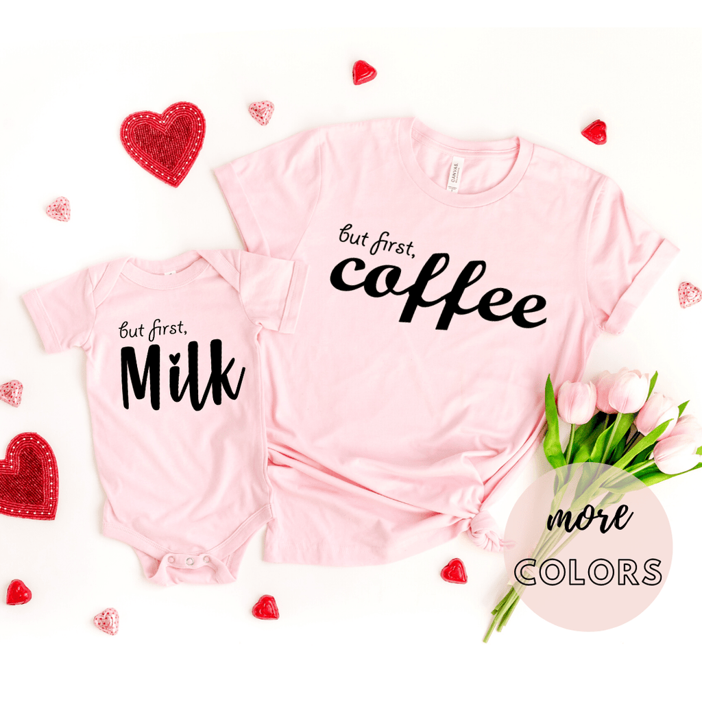 But First Coffee Milk, Mommy and Me Outfits T Shirts, matching outfits for baby and mommy, matching outfits mommy and me, matching shirts mommy and daughter - Funkyappareltees