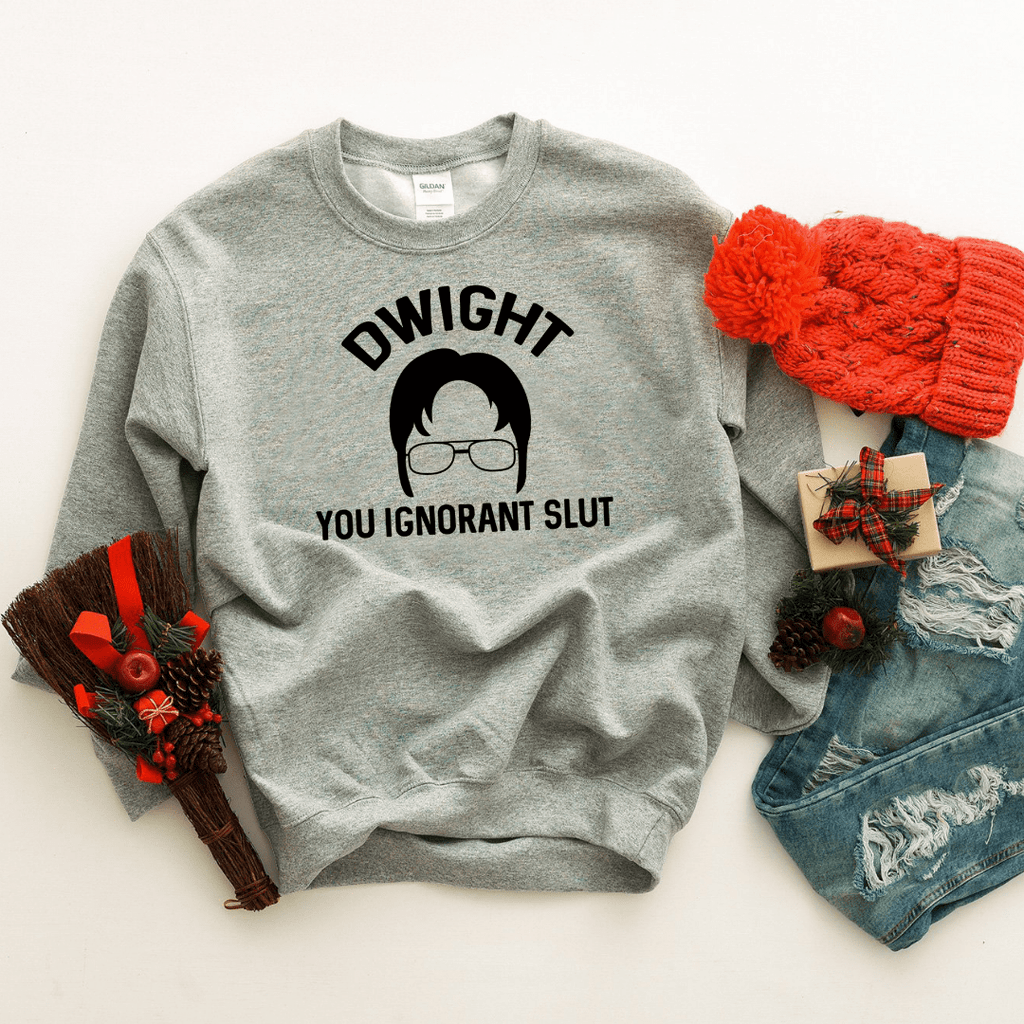 Dwight You Ignorant Slut Black Design Sweatshirt - Funkyappareltees