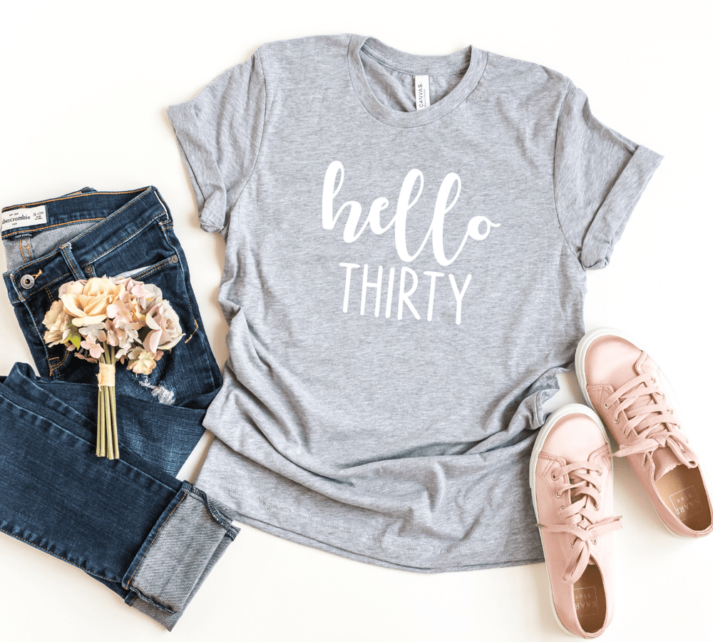 Hello Thirty Shirt, 30th Birthday Shirt Gift For Her - Funkyappareltees