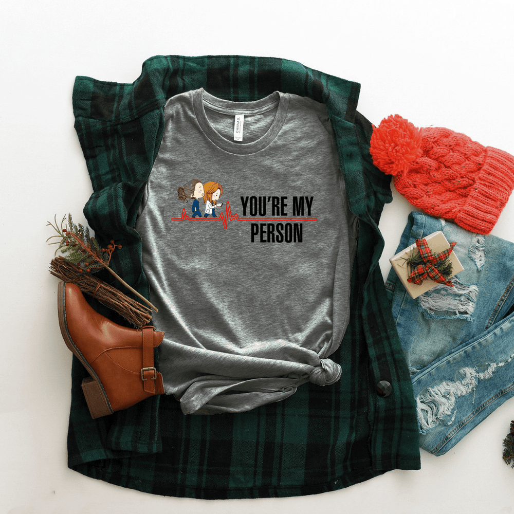You're My Person Women Relaxed T Shirt
