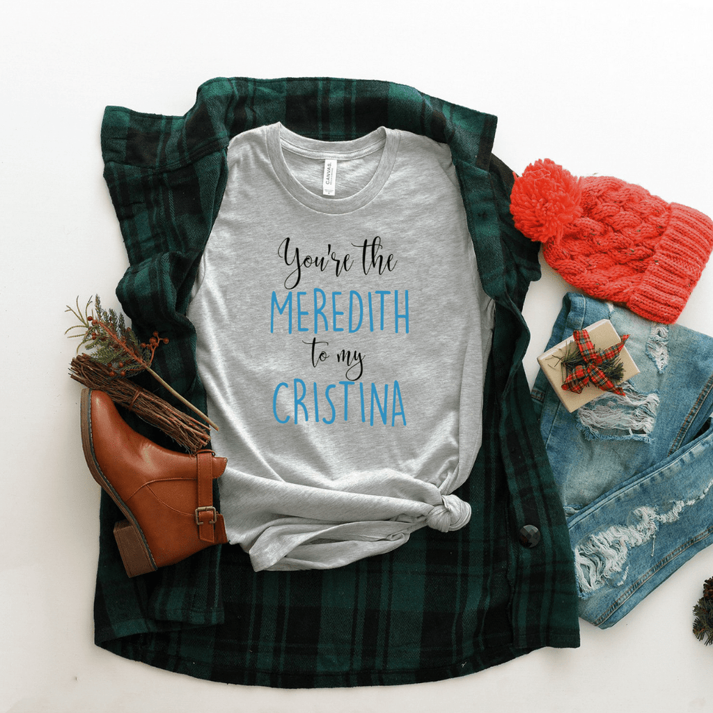 You're The Meredith To My Cristina Women Relaxed T Shirt