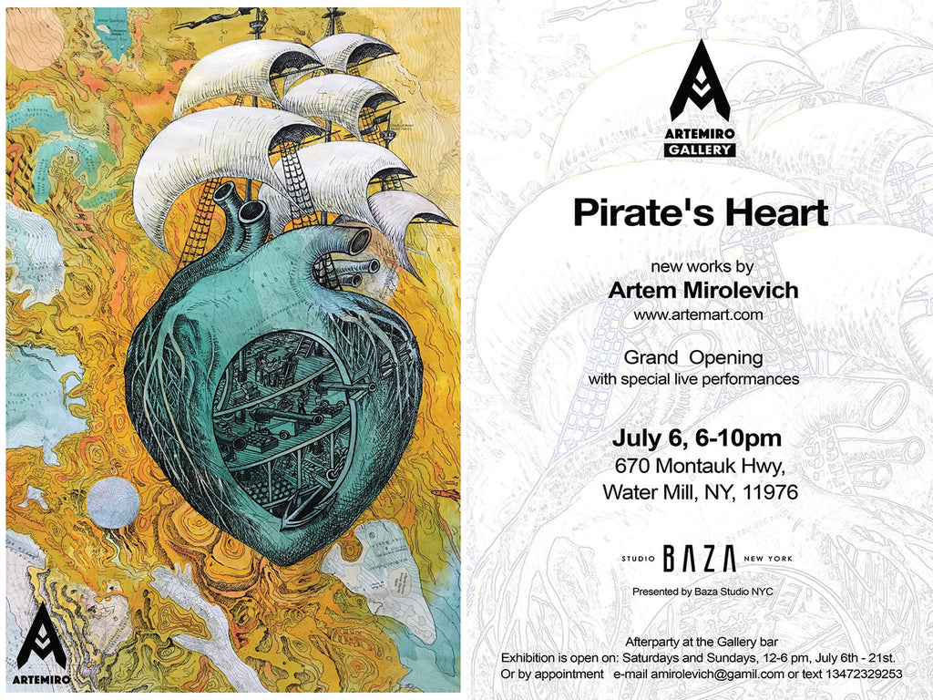 "Artemiro Gallery Opening ""Pirate's Heart"""