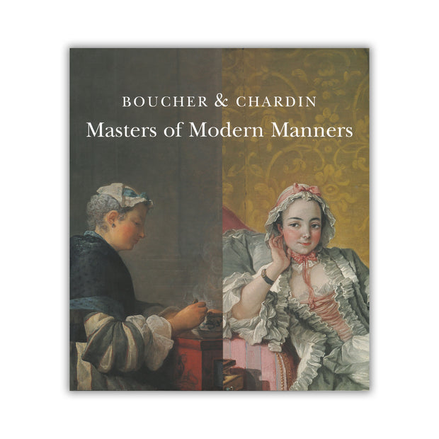 Boucher & Chardin - Masters of Modern Manners