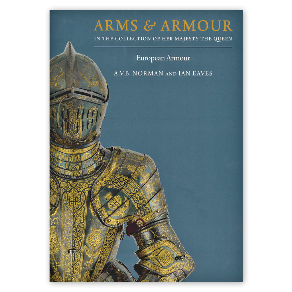 Arms & Armour: in the collection of Her Majesty the Queen, book front cover