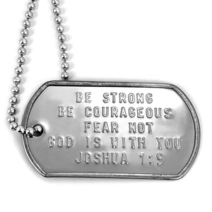 Be Strong and Courageous Fear Not Dog Tag Necklace
