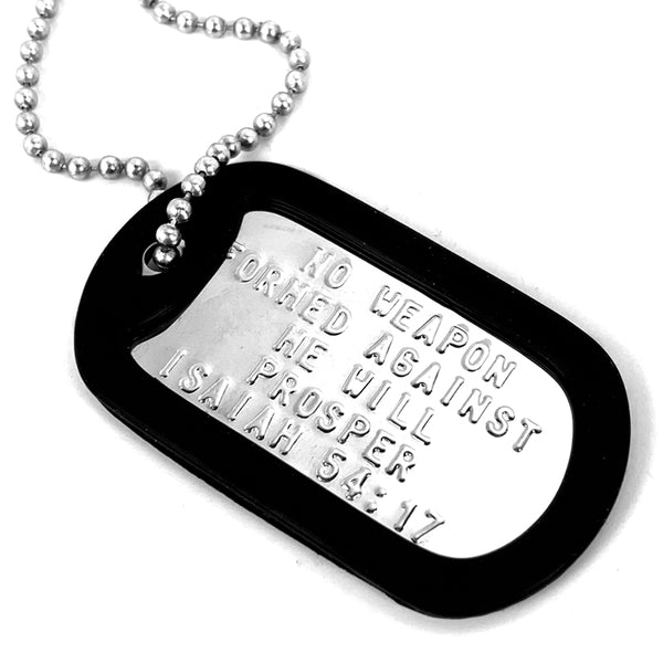 Nothing Formed Against Me Will Prosper Dog Tag Silencer Necklace