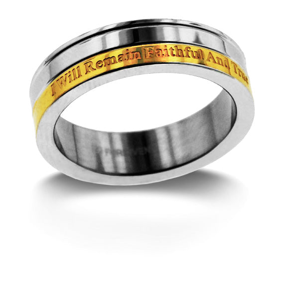 I Will Remain Faithful And True Ring